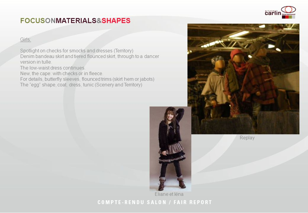 Girls: Spotlight on checks for smocks and dresses (Territory) Denim bandeau skirt and tiered flounced skirt, through to a dancer version in tulle.
