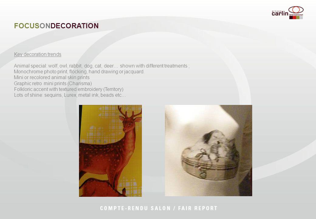 FOCUSONDECORATION Key decoration trends Animal special: wolf, owl, rabbit, dog, cat, deer… shown with different treatments ; Monochrome photo print, f
