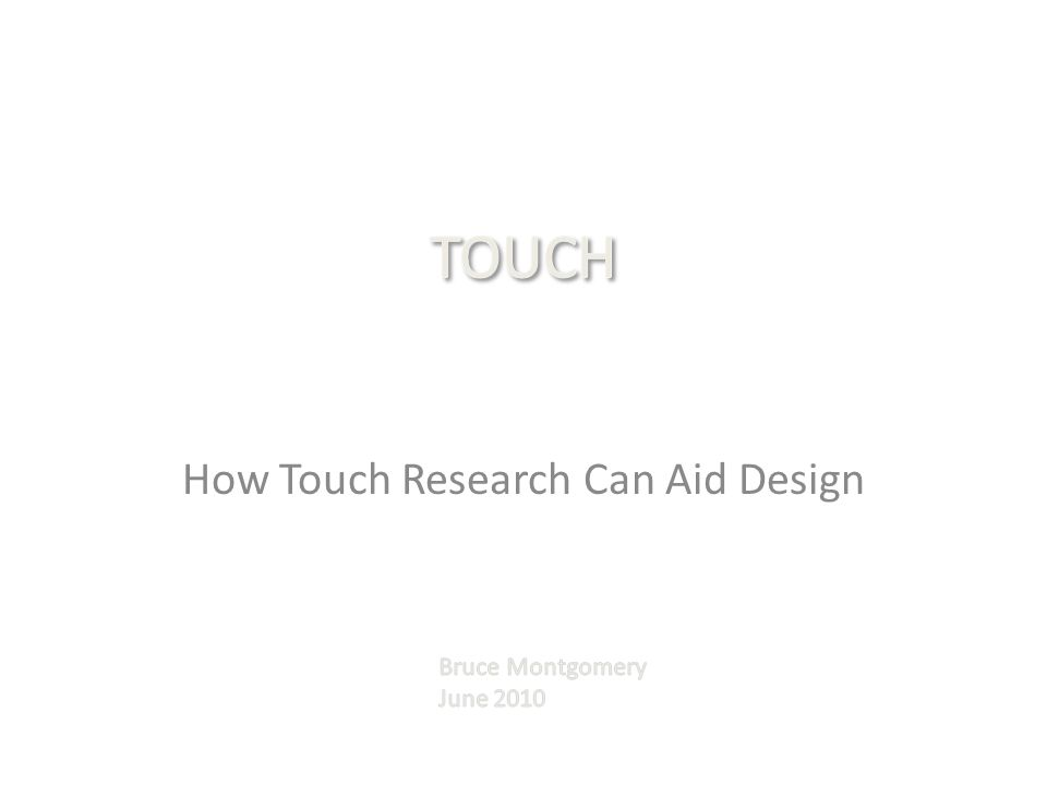 How Touch Research Can Aid Design