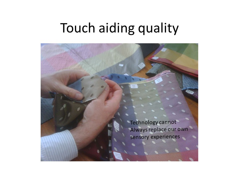 Touch aiding quality