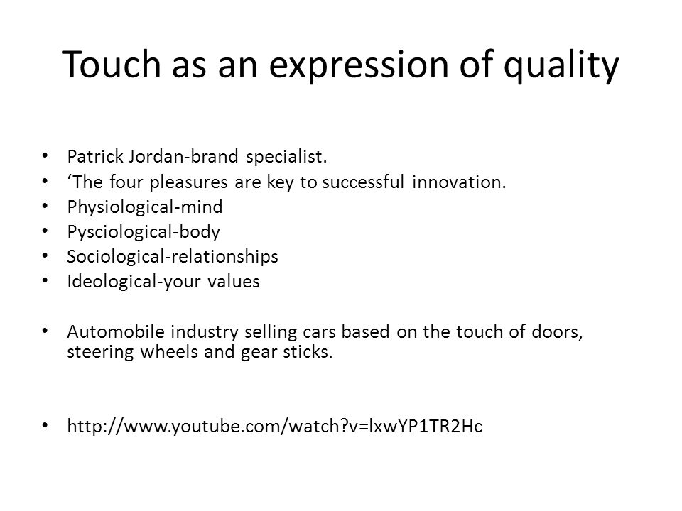 Touch as an expression of quality Patrick Jordan-brand specialist.