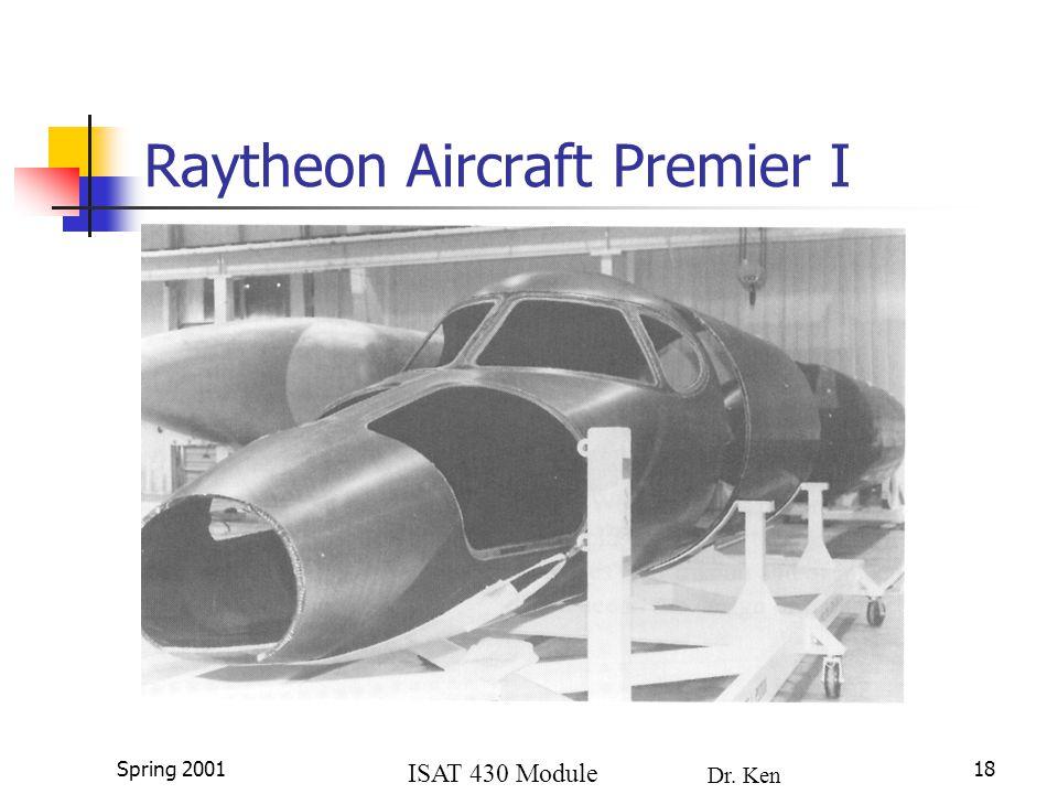 ISAT 430 Module 4a Dr. Ken Lewis Spring 200118 Raytheon Aircraft Premier I