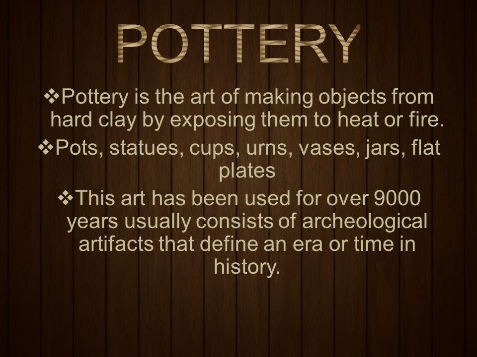  The basic tool in pottery is the potter's wheel.