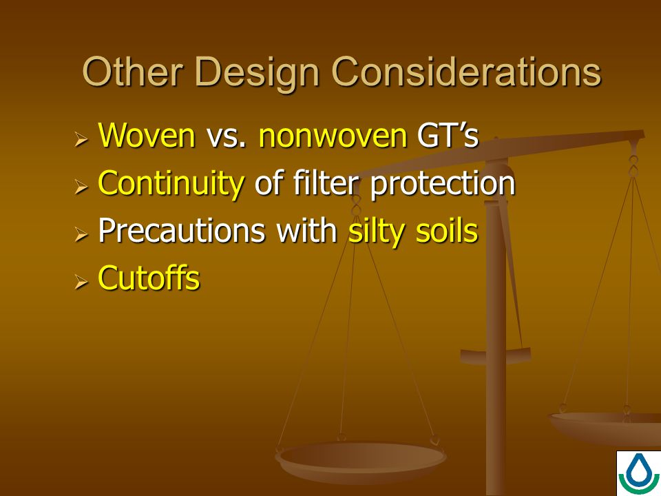 Other Design Considerations  Woven vs.