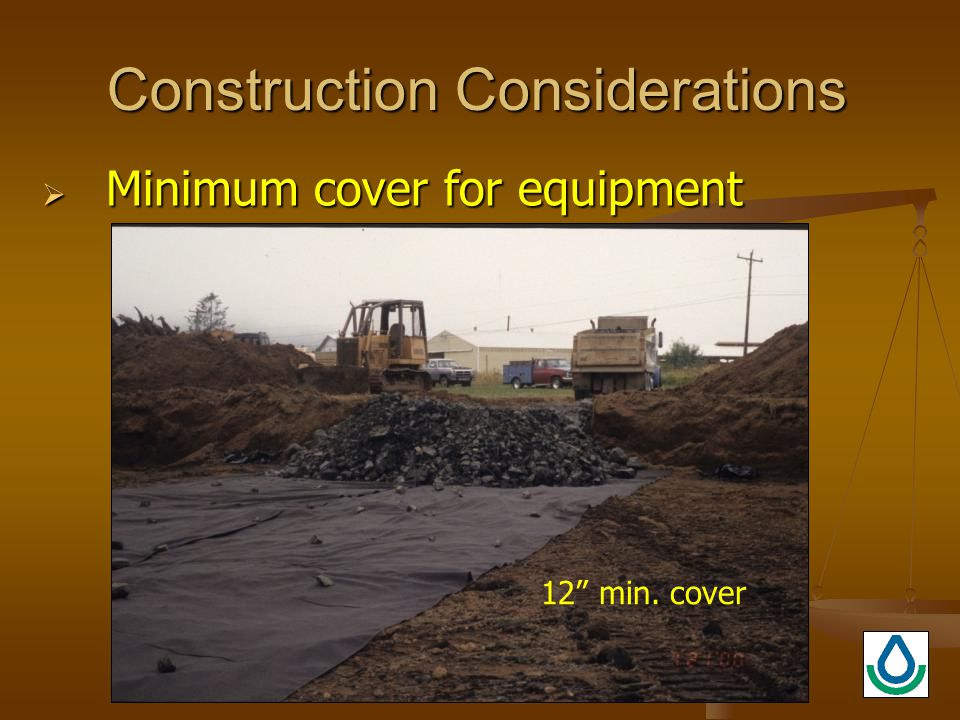 Construction Considerations  Minimum cover for equipment 12 min. cover