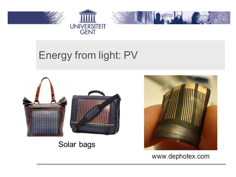 Energy from light: PV Solar bags www.dephotex.com