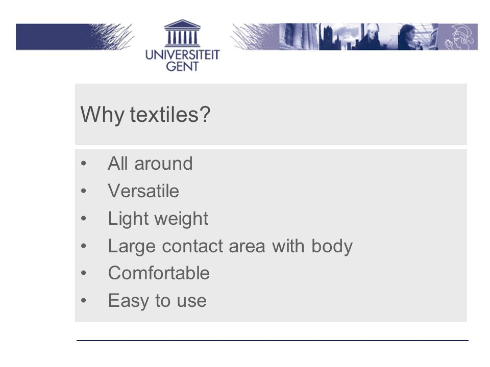 Why textiles.