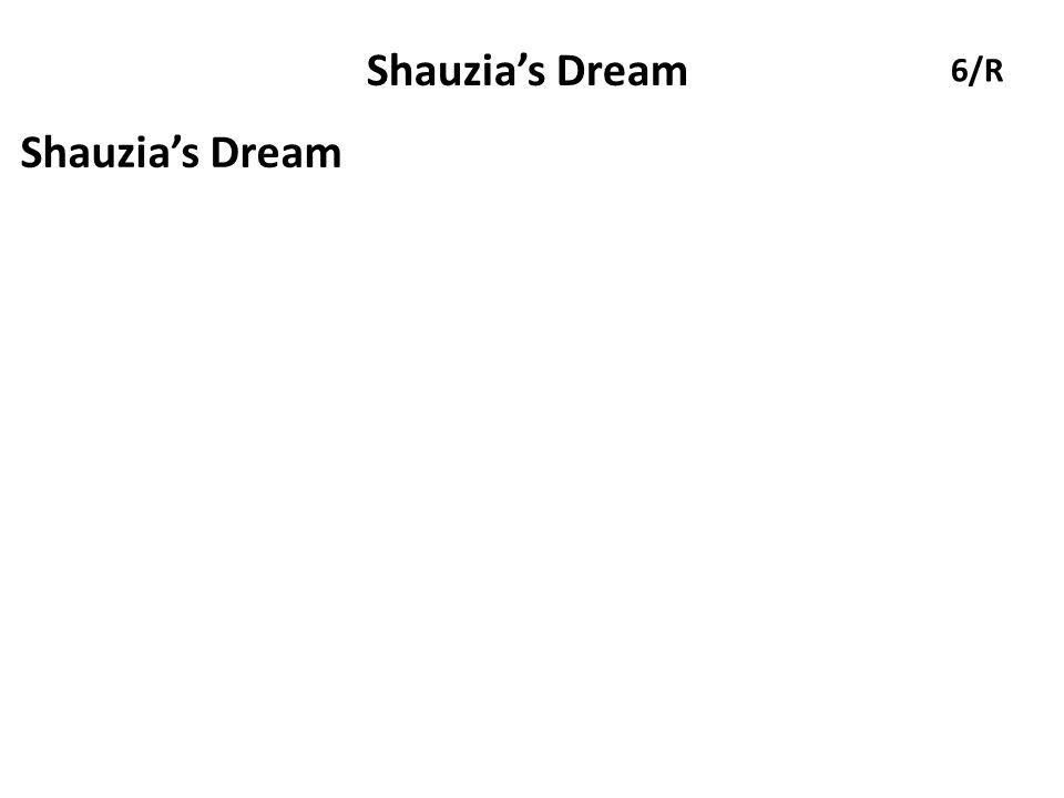 Shauzia's Dream 6/R