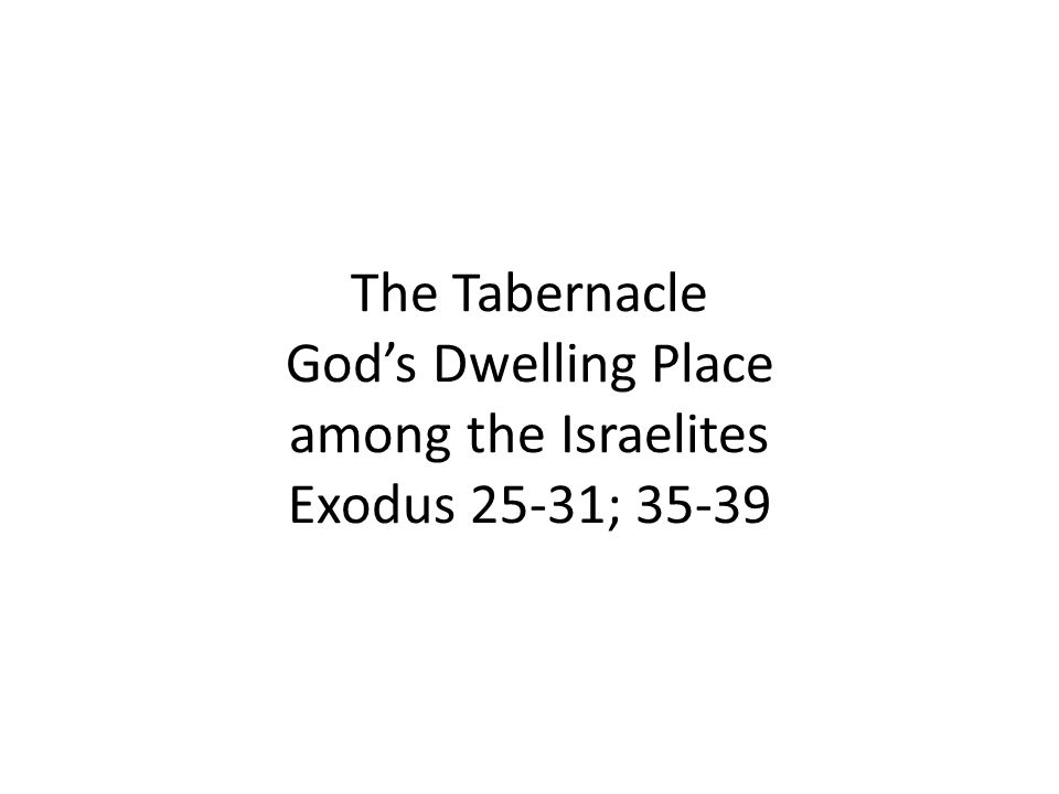 The Tabernacle Hebrew word meant tent Very costly, expensive, portable Acacia Wood Structure Covered with much Gold, Silver, Bronze Specially woven coverings of expensive blue, purple and scarlet cloth, fine linen Goat hair, ram skin, badger or seal skin