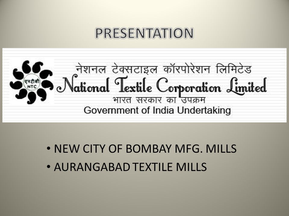 NEW CITY OF BOMBAY MFG. MILLS AURANGABAD TEXTILE MILLS