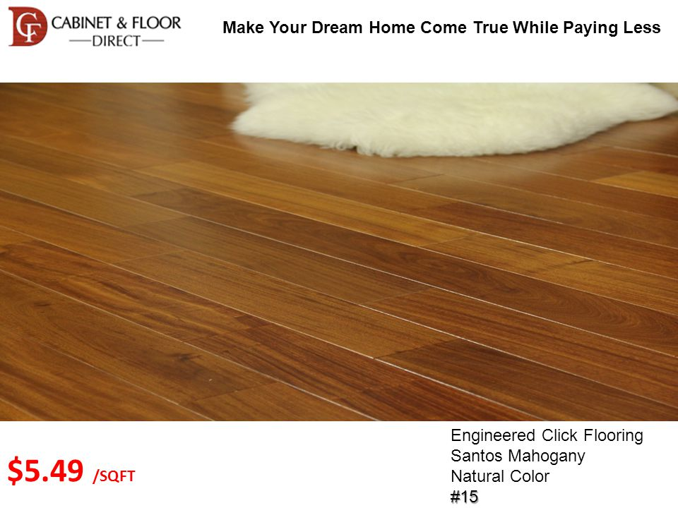Make Your Dream Home Come True While Paying Less Solid Wood Flooring Brazilian Teak Mahogany Color#36 $3.49 /SQFT