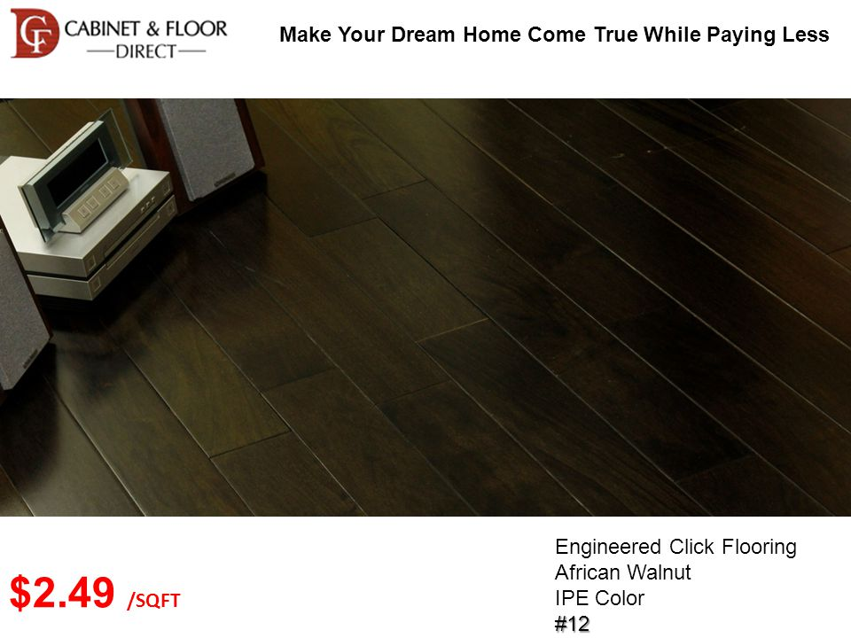 Make Your Dream Home Come True While Paying Less Engineered Click Flooring Red Oak Natural Color#44 $3.09 /SQFT