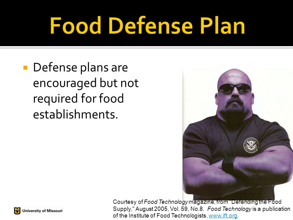  Defense plans are encouraged but not required for food establishments.