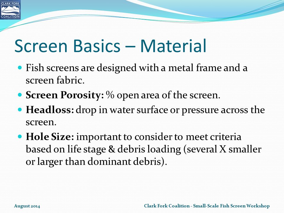 Screen Basics – Material Fish screens are designed with a metal frame and a screen fabric.