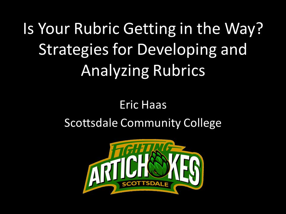 Is Your Rubric Getting in the Way.