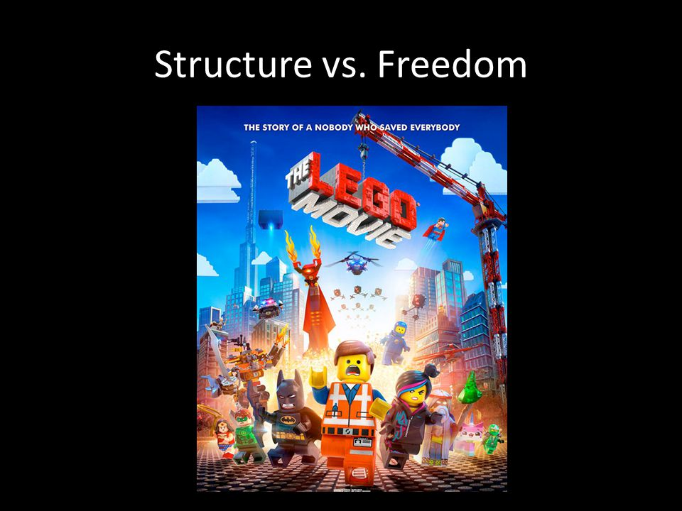 Structure vs. Freedom