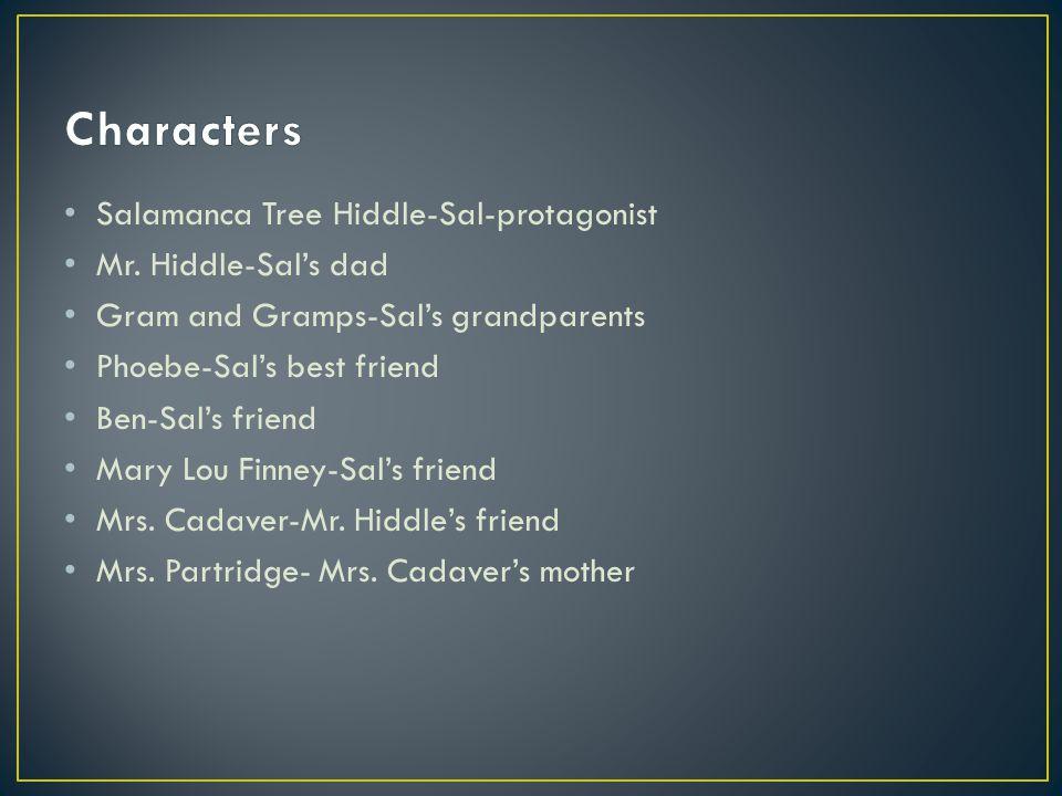 Salamanca Tree Hiddle-Sal-protagonist Mr.