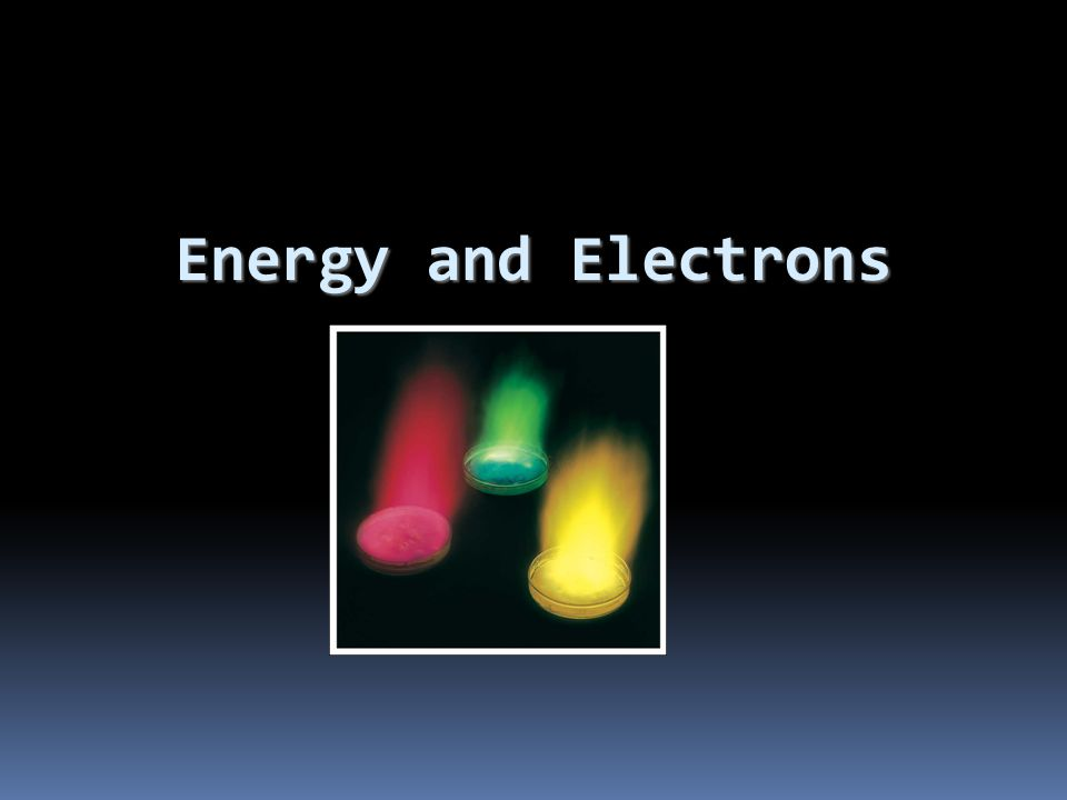 Energy and Electrons