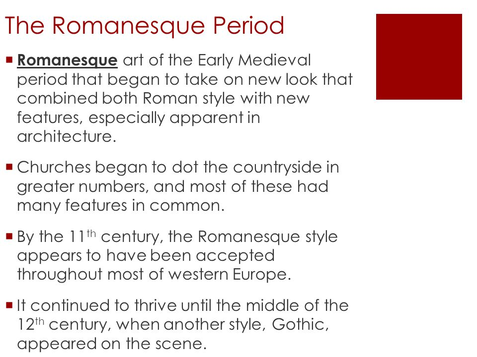 The Effects of Feudalism  The feudal system, which had developed in the 9 th century, reached its peak during the Romanesque period.