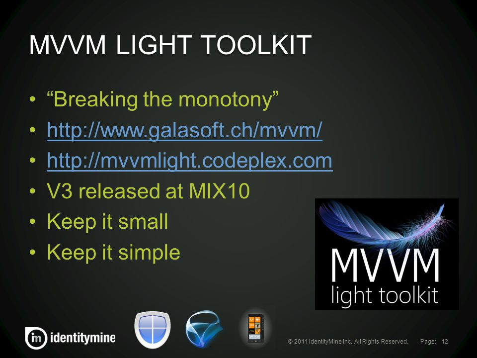 Page: MVVM LIGHT TOOLKIT © 2011 IdentityMine Inc.