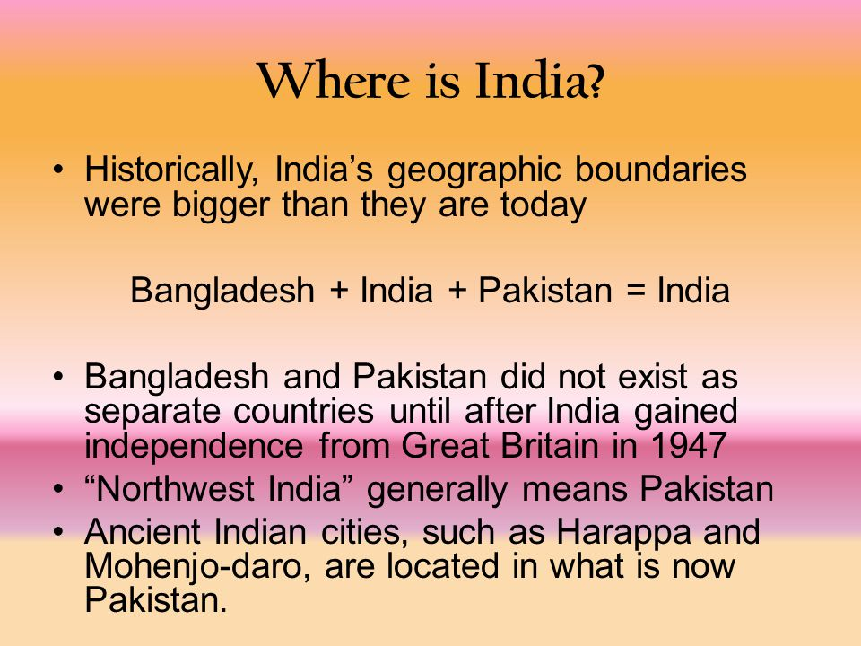 Where is India.