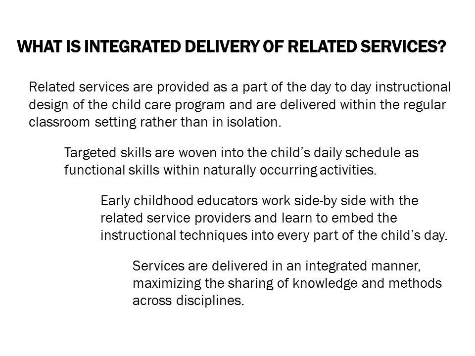 WHAT IS INTEGRATED DELIVERY OF RELATED SERVICES.