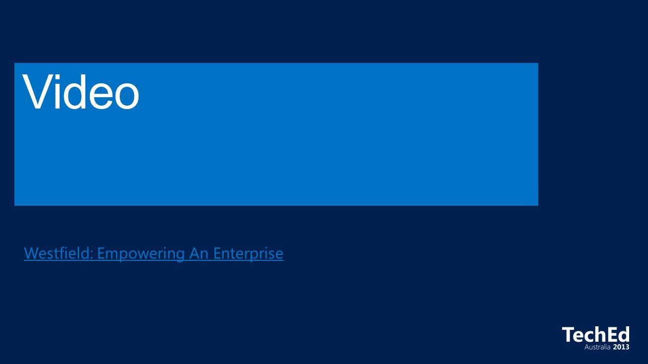Westfield: Empowering An Enterprise