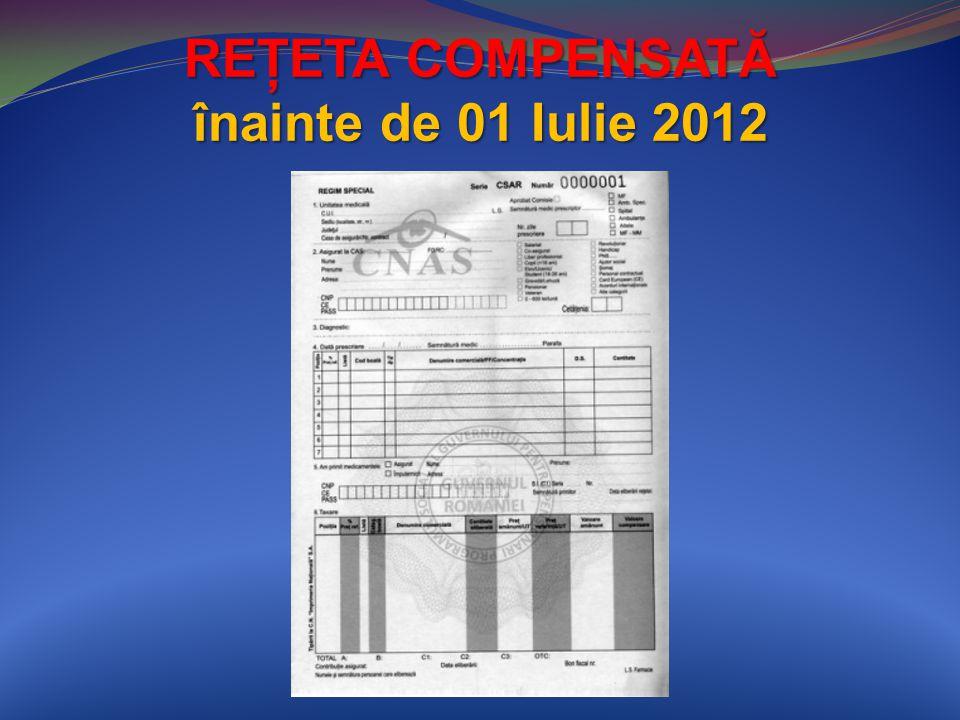 REŢETA COMPENSATĂ înainte de 01 Iulie 2012