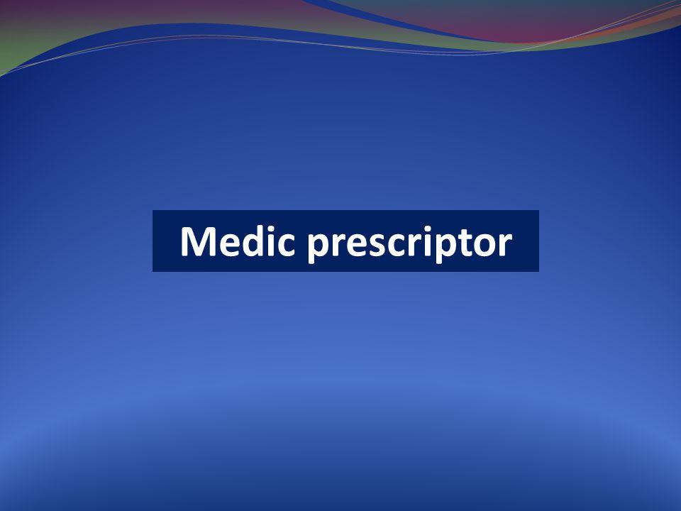 Medic prescriptor