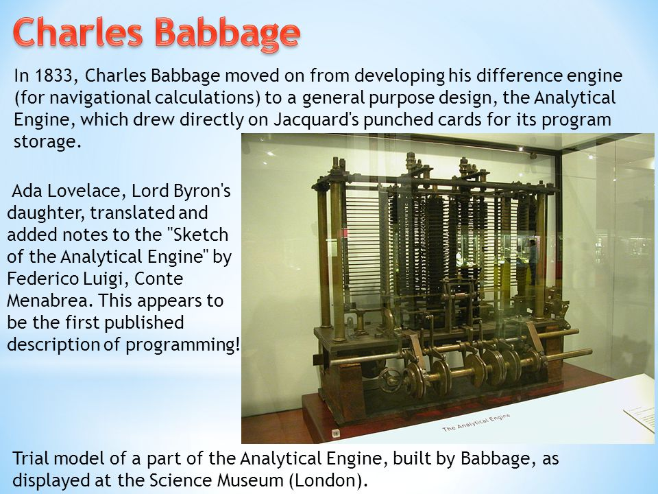 Trial model of a part of the Analytical Engine, built by Babbage, as displayed at the Science Museum (London).