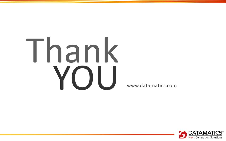 www.datamatics.com Thank YOU
