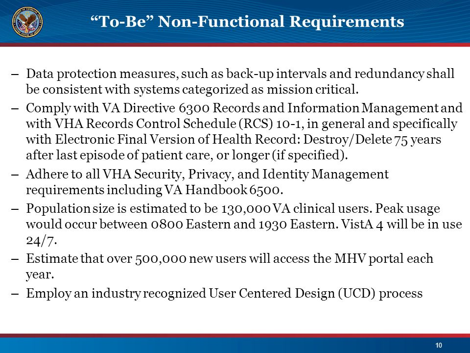 """To-Be"" Non-Functional Requirements 10 – Data protection measures, such as back-up intervals and redundancy shall be consistent with systems categoriz"