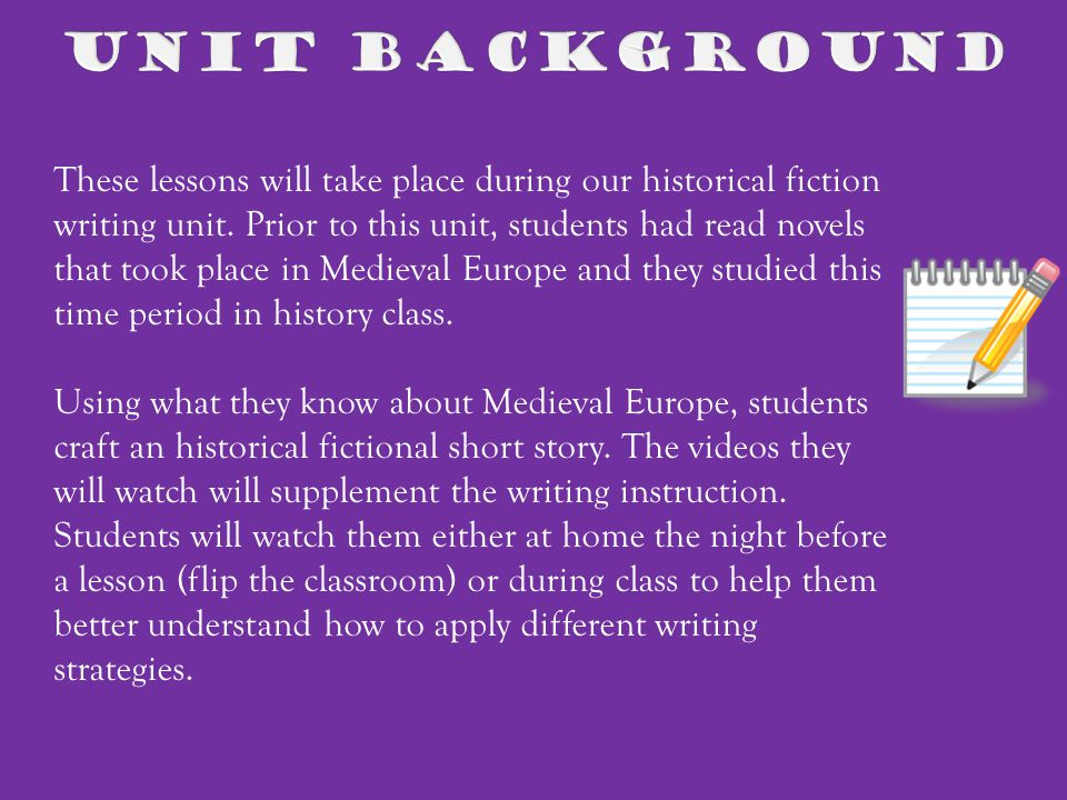 These lessons will take place during our historical fiction writing unit.