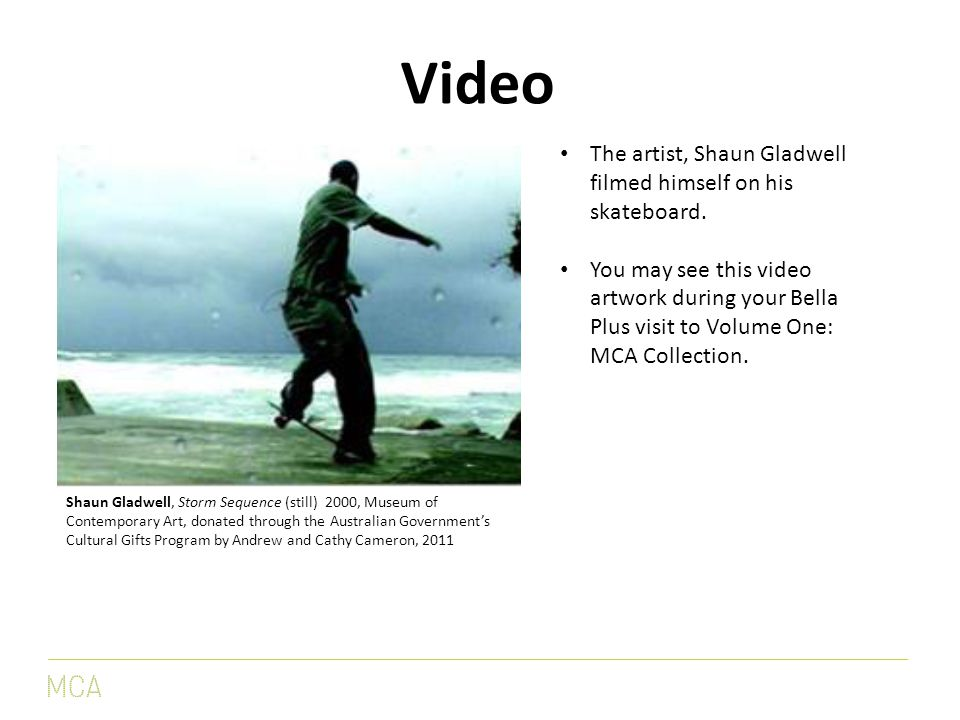 Video The artist, Shaun Gladwell filmed himself on his skateboard.