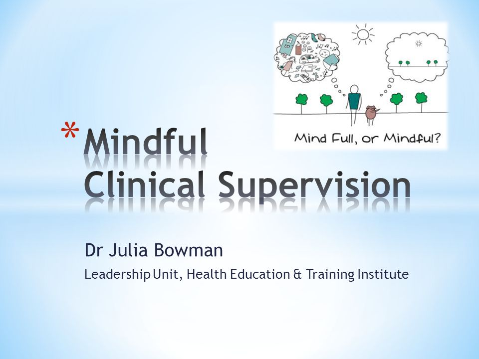 Dr Julia Bowman Leadership Unit, Health Education & Training Institute