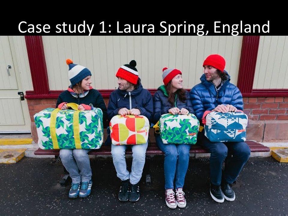 Case study 1: Laura Spring, England