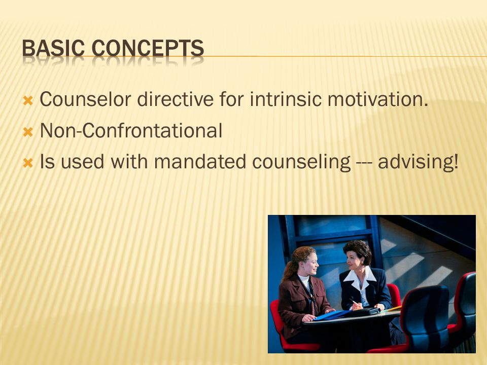  Counselor directive for intrinsic motivation.