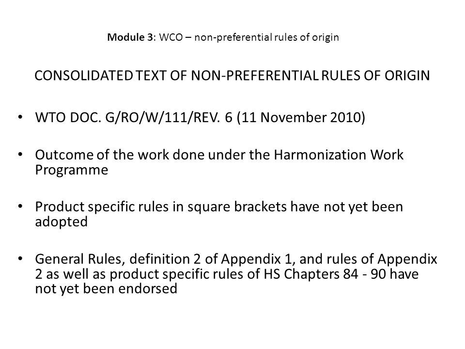 CONSOLIDATED TEXT OF NON-PREFERENTIAL RULES OF ORIGIN WTO DOC.