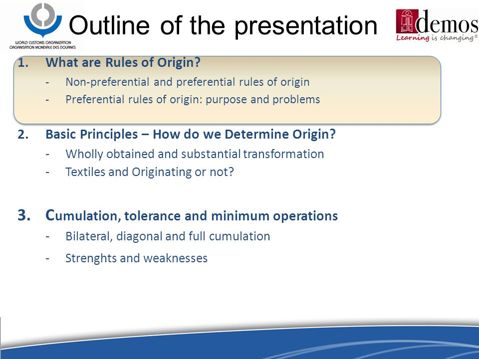 Outline of the presentation 1.What are Rules of Origin.