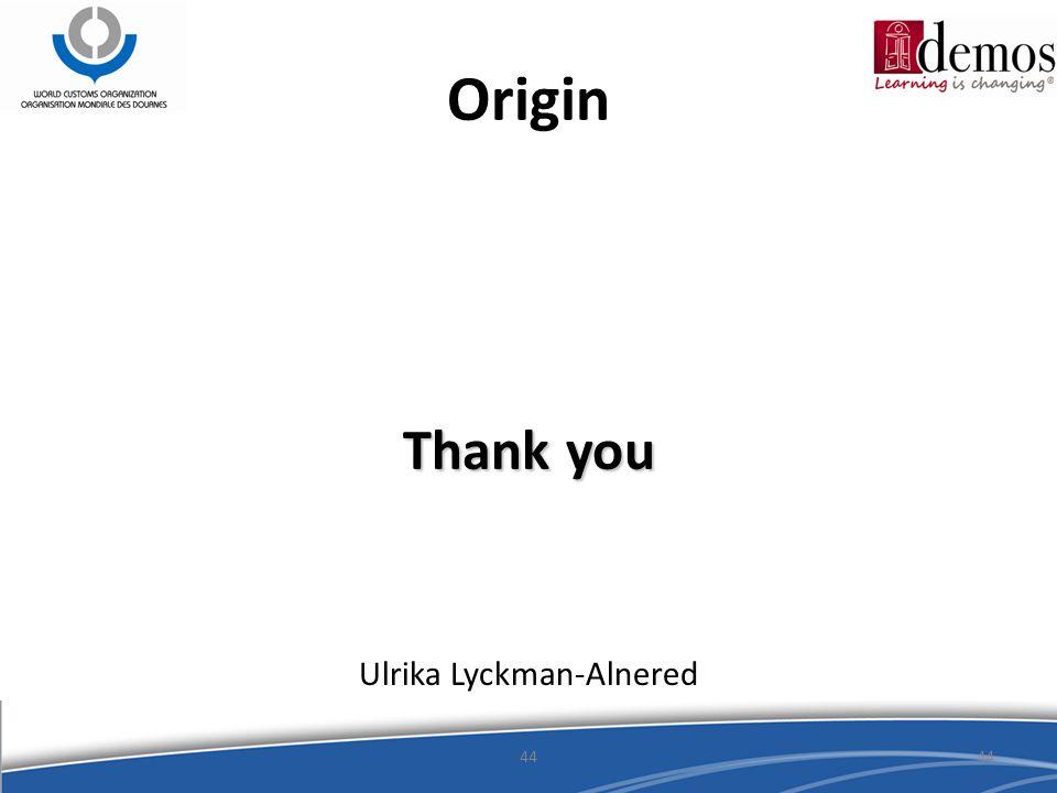 Origin Ulrika Lyckman-Alnered 44 Thank you