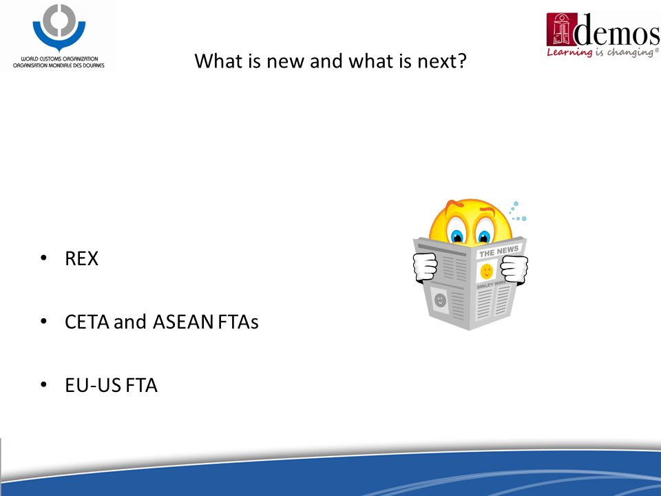 What is new and what is next REX CETA and ASEAN FTAs EU-US FTA