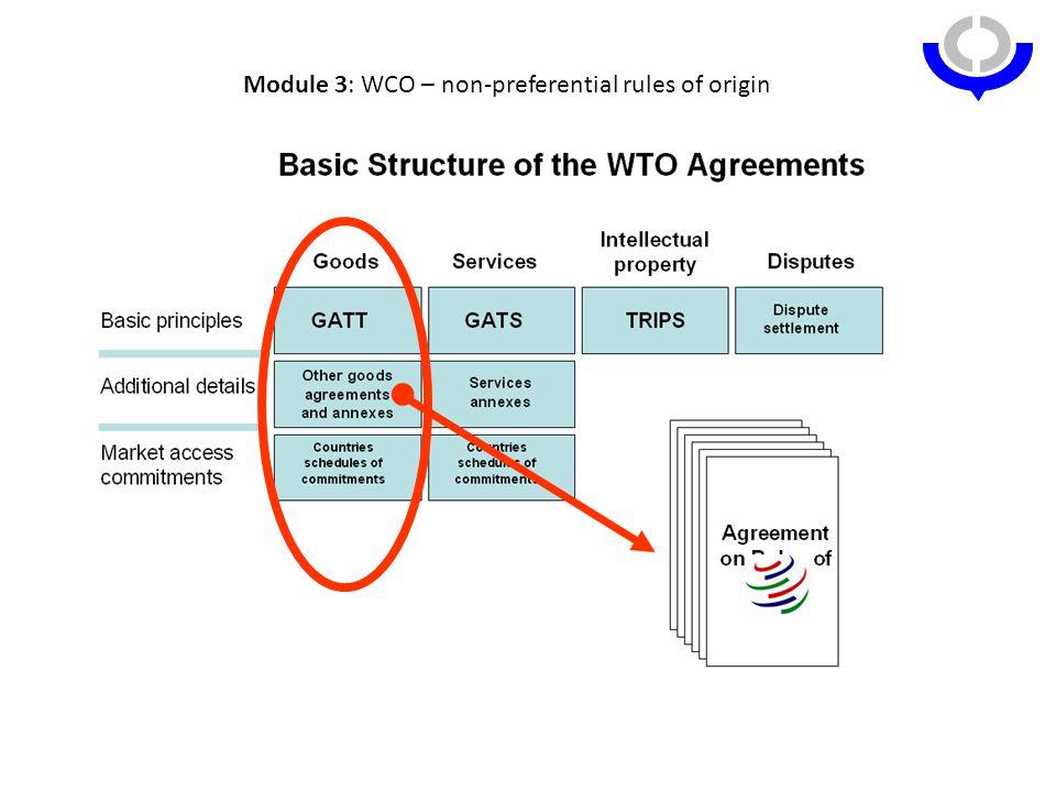Module 3: WCO – non-preferential rules of origin