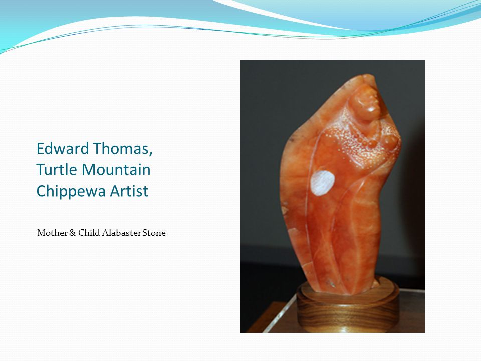 Edward Thomas, Turtle Mountain Chippewa Artist Mother & Child Alabaster Stone