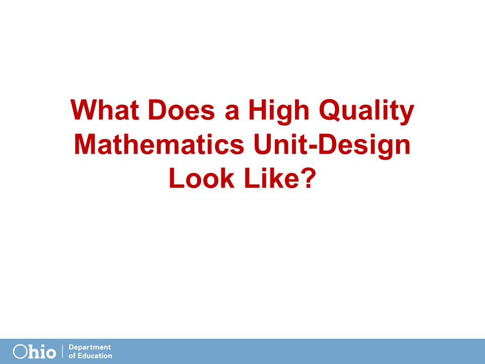 What Does a High Quality Mathematics Unit-Design Look Like