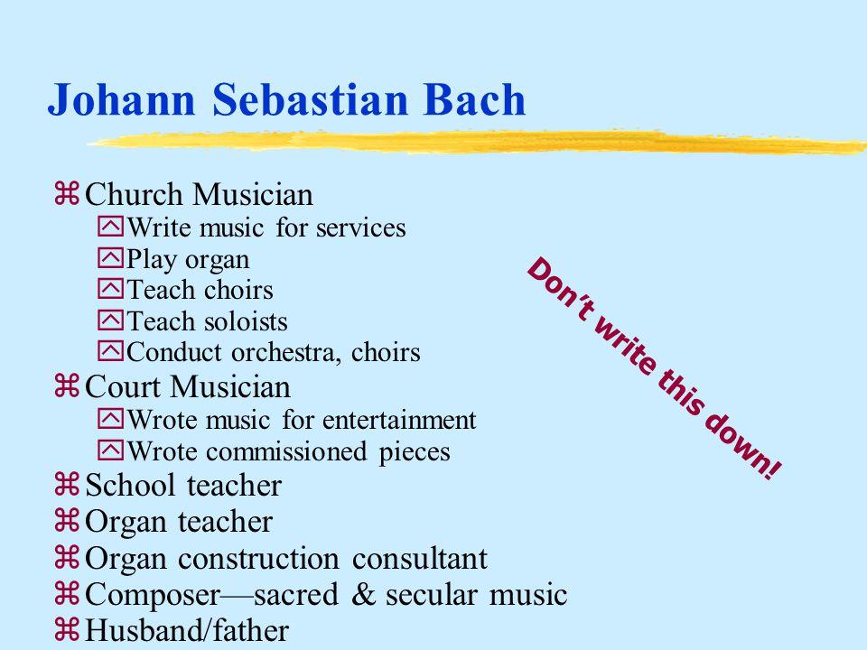 Baroque Era Ch 11, 12, 13 Johann Sebastian Bach Baroque Suite Chorale Chorale Prelude Cantata