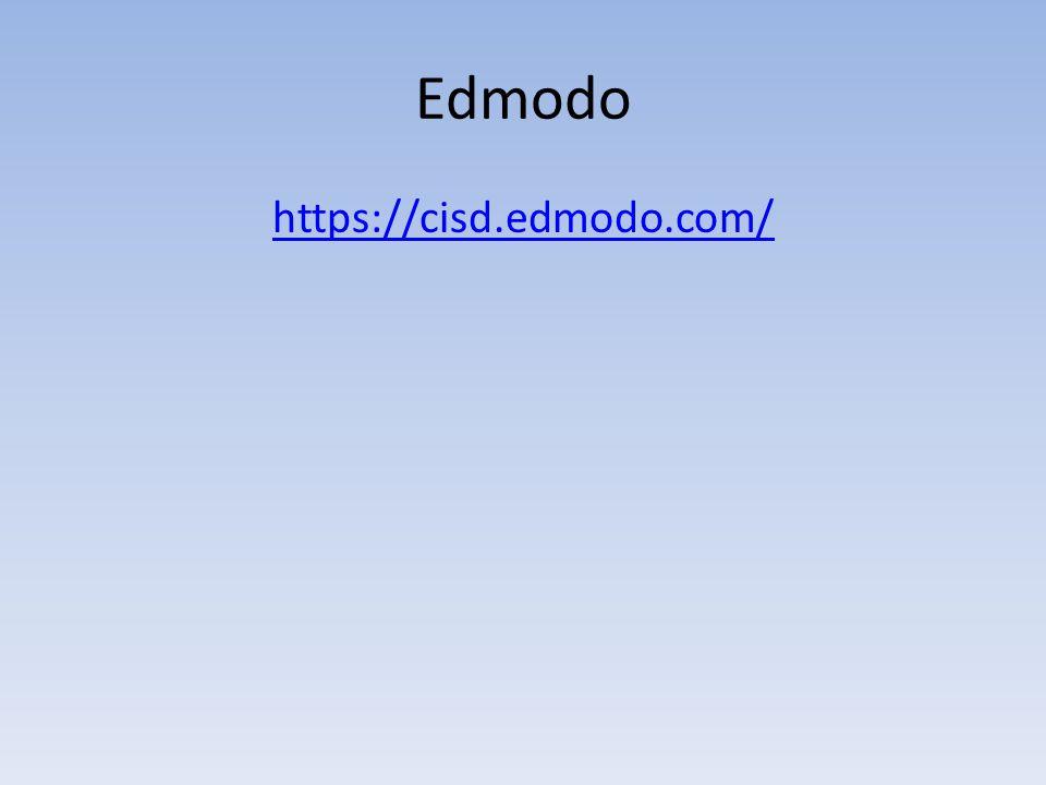 Edmodo https://cisd.edmodo.com/