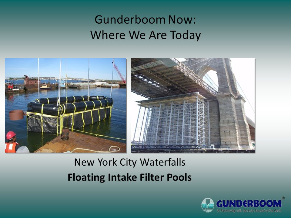 New York City Waterfalls Floating Intake Filter Pools Gunderboom Now: Where We Are Today