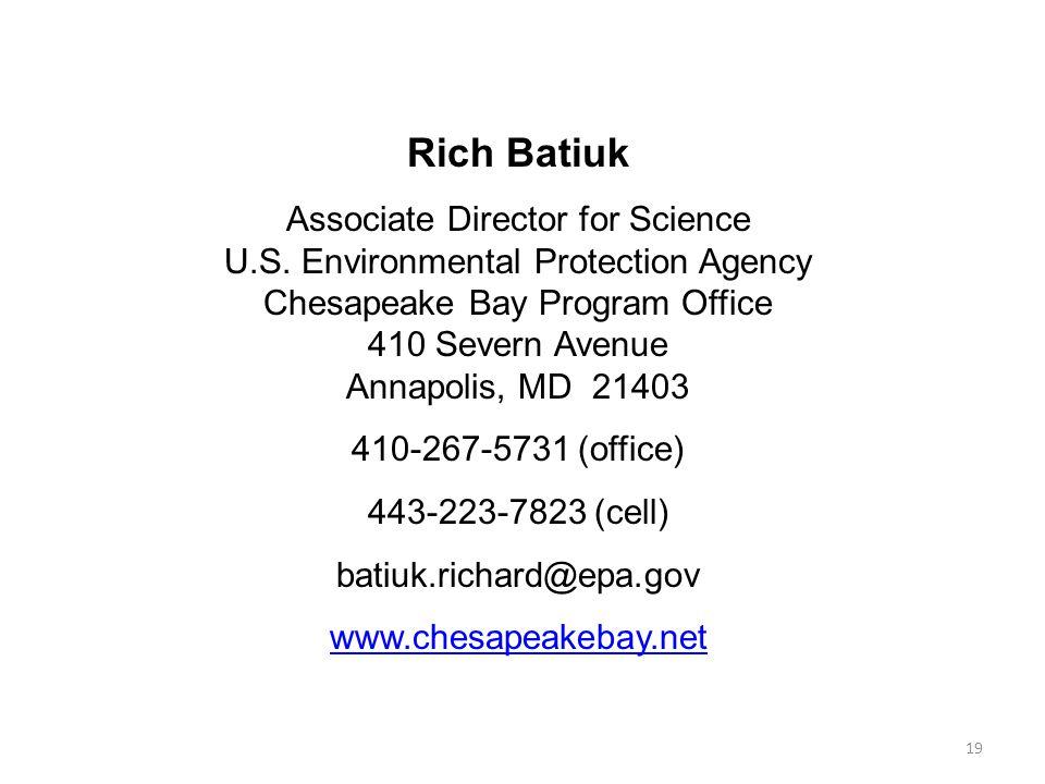 19 Rich Batiuk Associate Director for Science U.S.