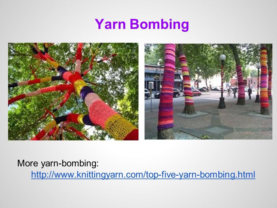 Yarn Bombing More yarn-bombing: http://www.knittingyarn.com/top-five-yarn-bombing.html