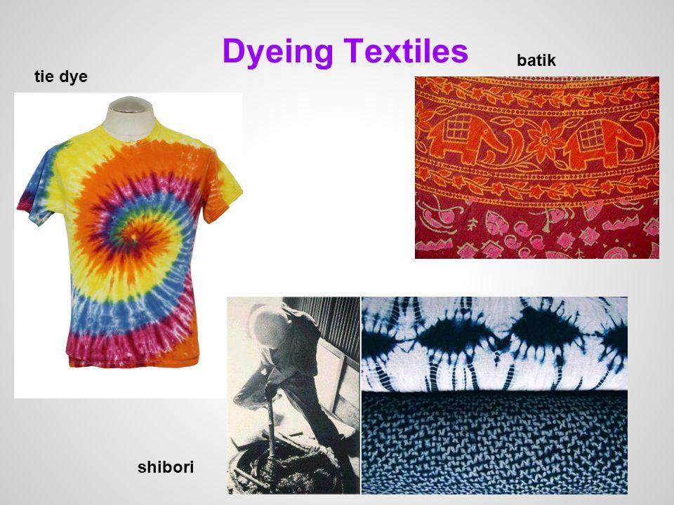Dyeing Textiles tie dye batik shibori